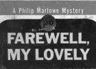 Раймонд Чандлер/Чендлер (Raymond Chandler) «Прощай, моя красотка» (Farewell, My Lovely, 1940) — обложка издания